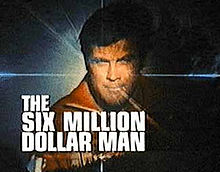 Six Million Dollar Man COL Steve Austin